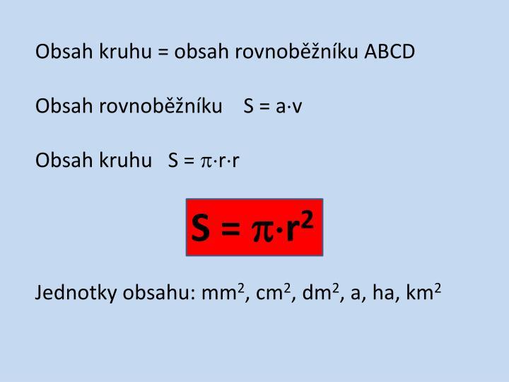 Obsah kruhu = obsah rovnoběžníku ABCD