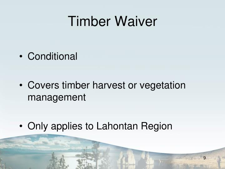 Timber Waiver