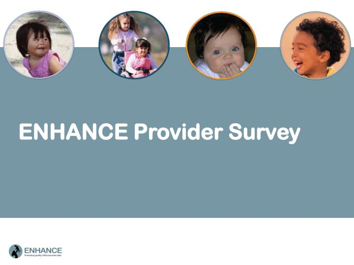 ENHANCE Provider Survey