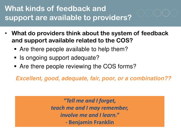 What kinds of feedback and support are available to providers?