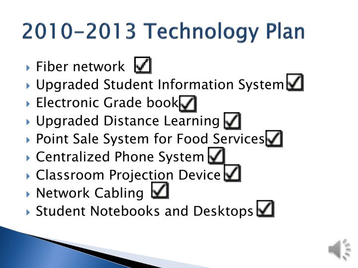 2010-2013 Technology Plan