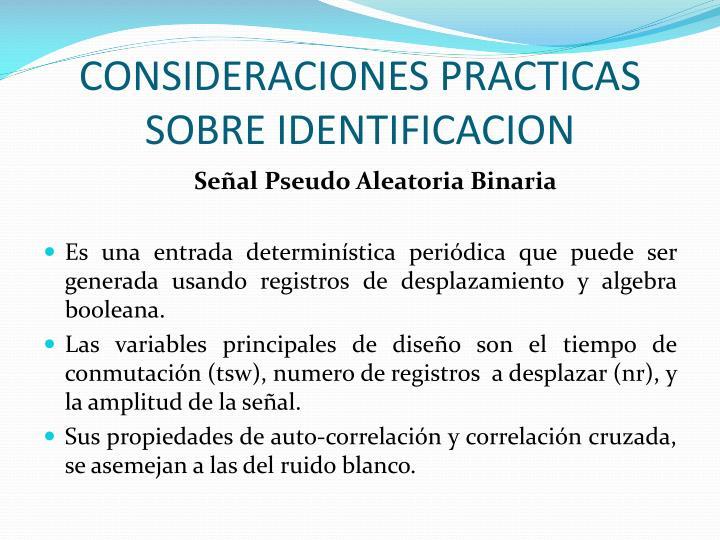 CONSIDERACIONES PRACTICAS SOBRE IDENTIFICACION