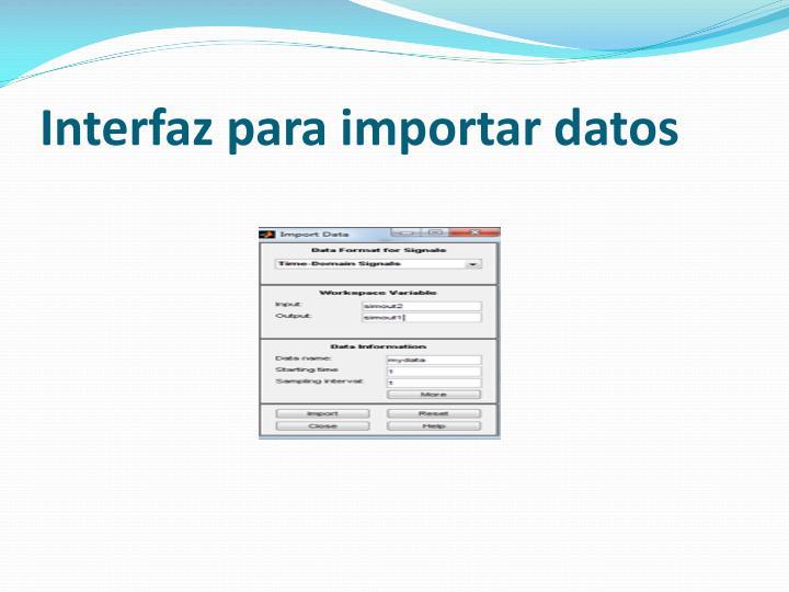 Interfaz para importar datos