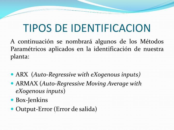 TIPOS DE IDENTIFICACION