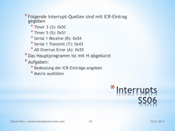 Folgende Interrupt-Quellen sind mit ICR-Eintrag gegeben