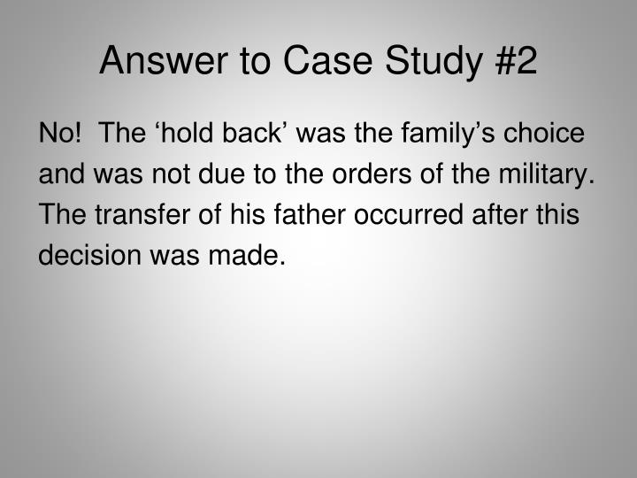 Answer to Case Study #2