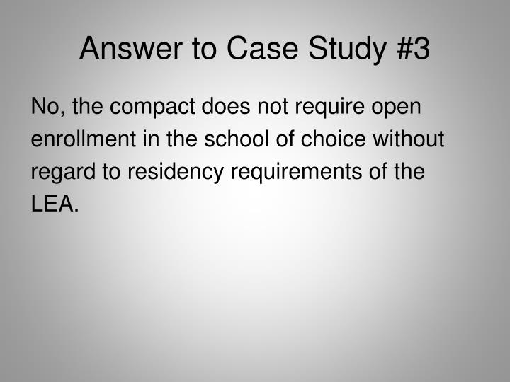 Answer to Case Study #3