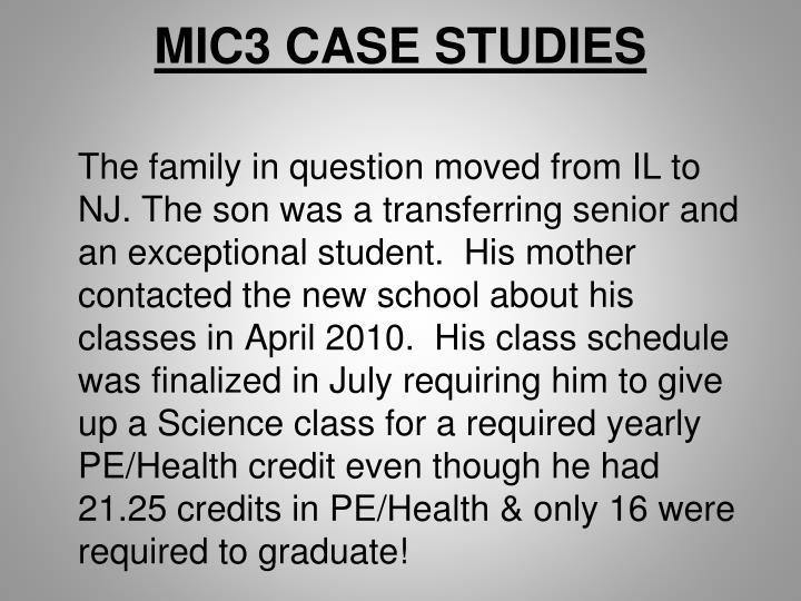 MIC3 CASE STUDIES