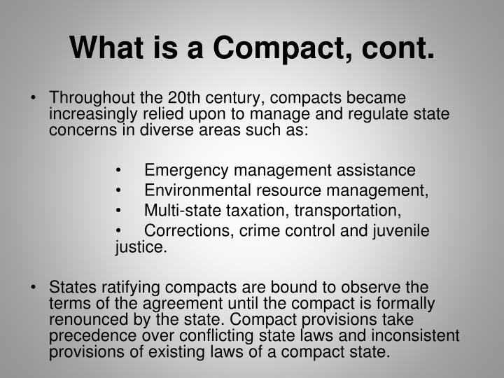 What is a Compact, cont.