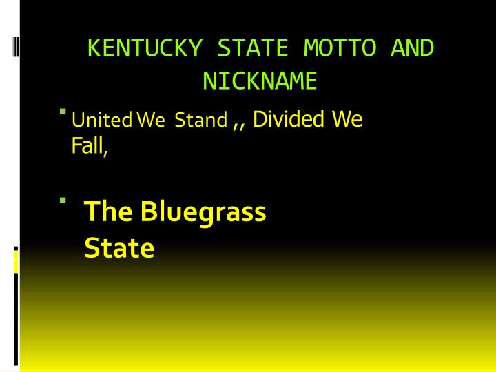 KENTUCKY STATE MOTTO AND NICKNAME