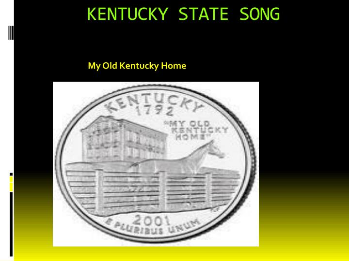 KENTUCKY STATE SONG