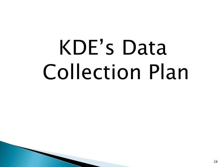 KDE's Data Collection Plan