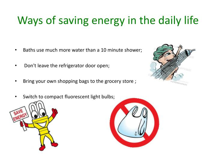 Ways of saving energy in the daily life1