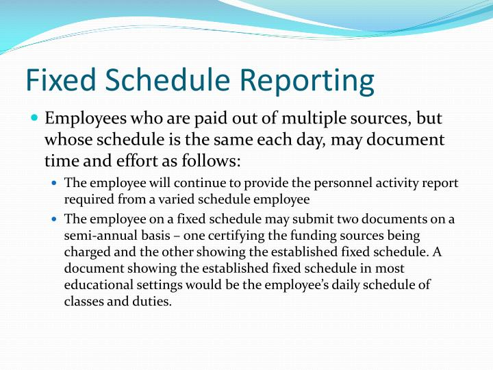 Fixed Schedule Reporting