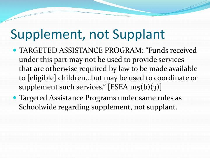 Supplement, not Supplant