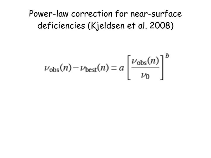 Power-law correction for near-surface deficiencies (