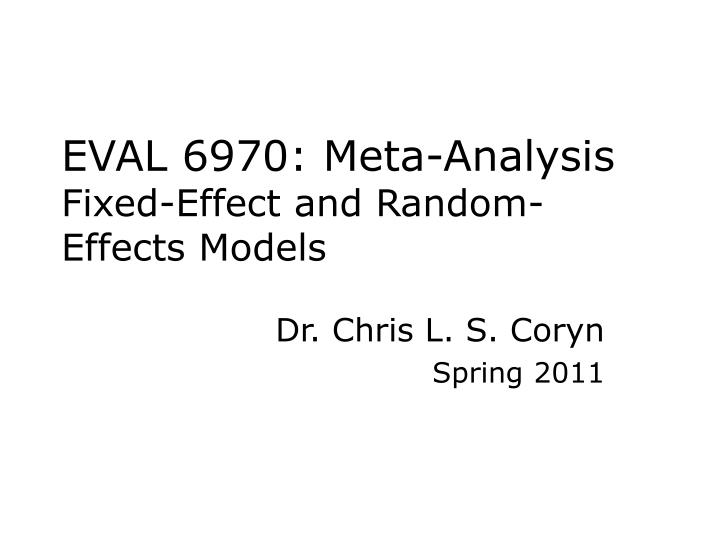 Eval 6970 meta analysis fixed effect and random effects models
