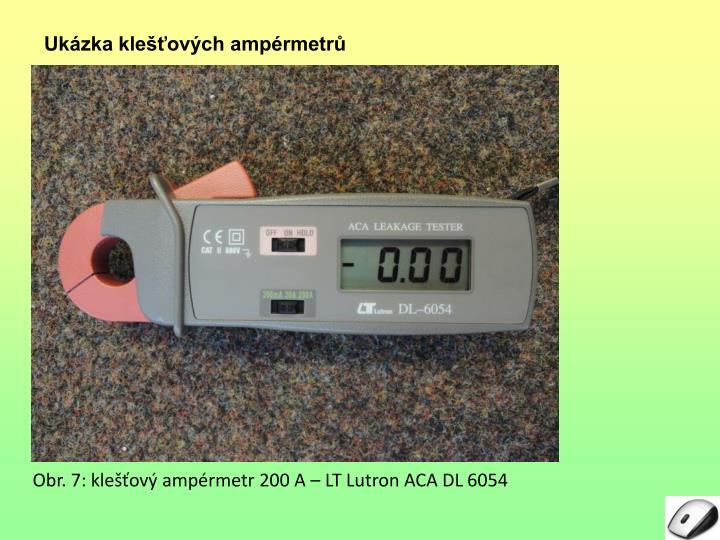 Ukázka klešťových ampérmetrů