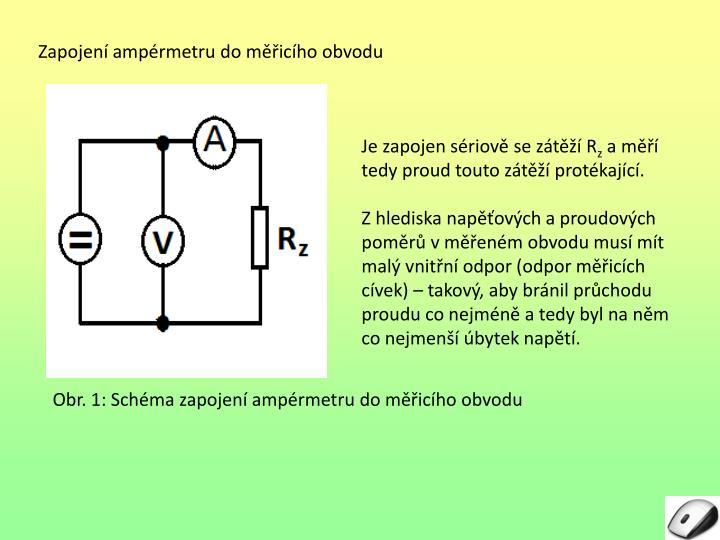 Zapojení ampérmetru do měřicího obvodu