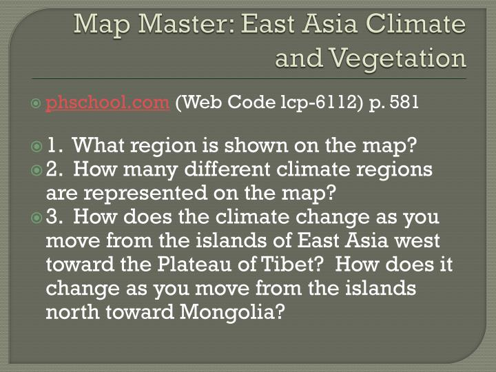 Map Master: East Asia Climate and Vegetation