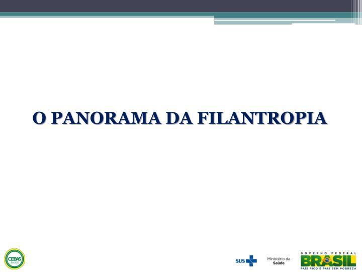 O PANORAMA DA FILANTROPIA