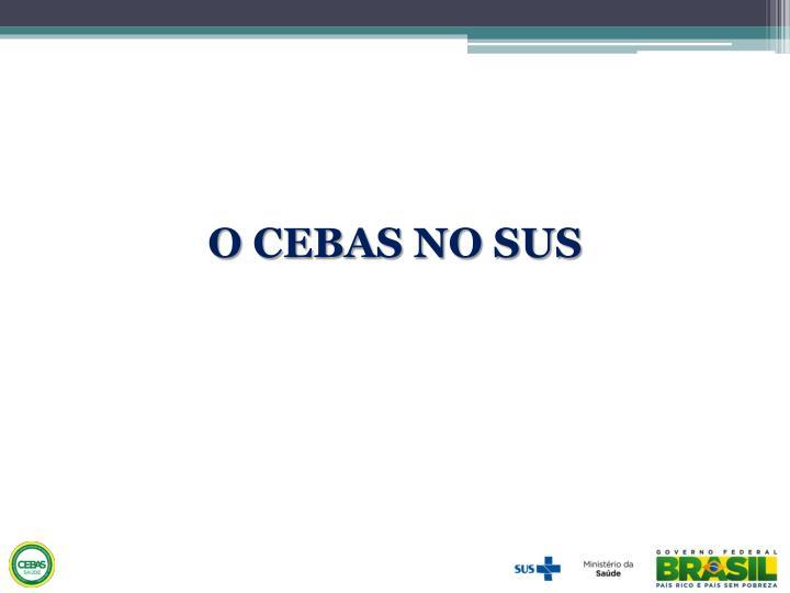 O CEBAS NO SUS