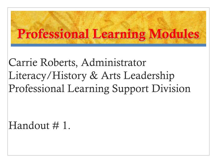 Professional learning modules