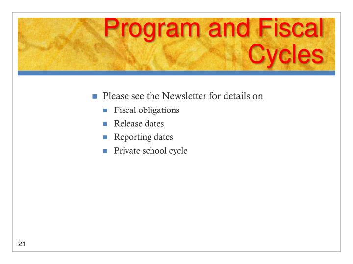 Program and Fiscal Cycles