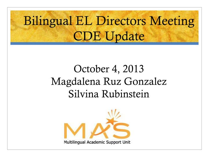 Bilingual EL Directors Meeting