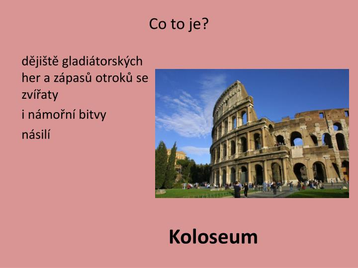 Co to je?