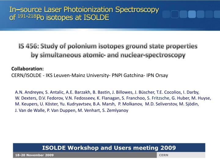 In source laser photoionization spectroscopy of 191 218 po isotopes at isolde