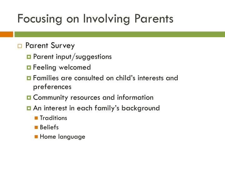 Focusing on Involving Parents