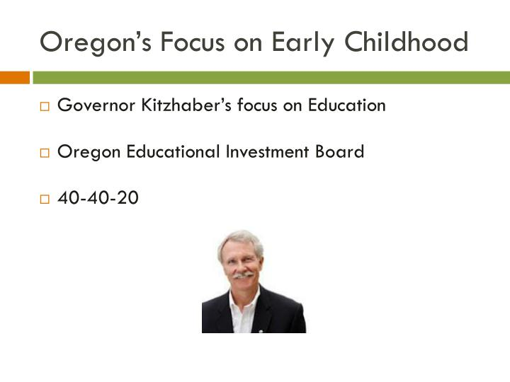 Oregon's Focus on Early Childhood