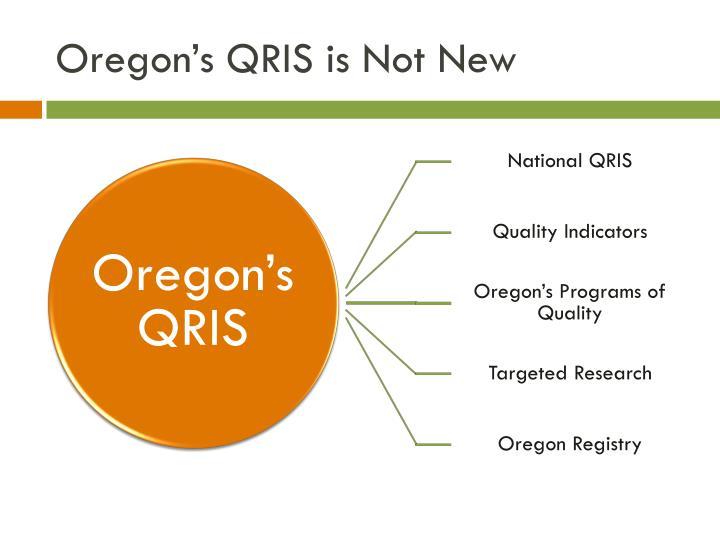 Oregon's QRIS is Not New