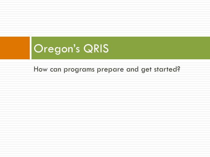Oregon's QRIS