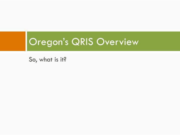 Oregon's QRIS Overview
