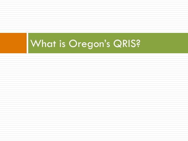 What is Oregon's QRIS?