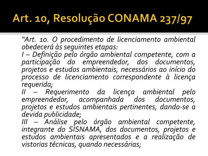 Art. 10, Resolução CONAMA 237/97
