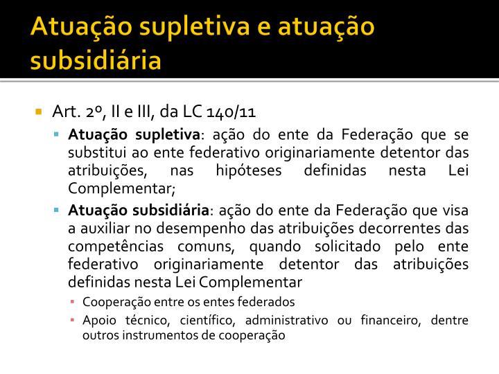 Atuação supletiva e atuação subsidiária