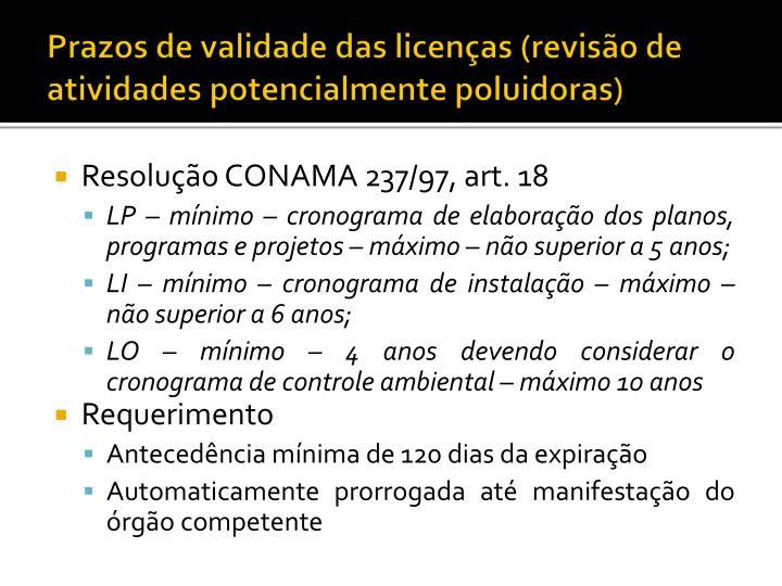Prazos de validade das licenças (revisão de atividades potencialmente poluidoras)