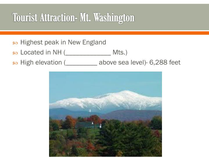 Tourist Attraction- Mt. Washington