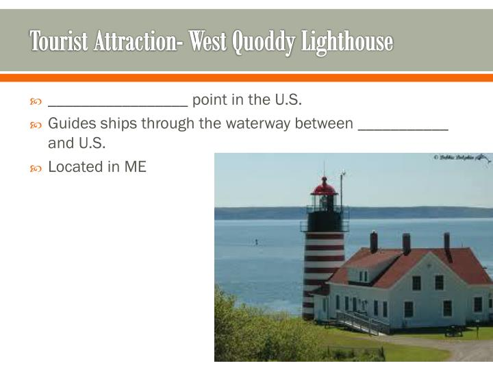 Tourist Attraction- West