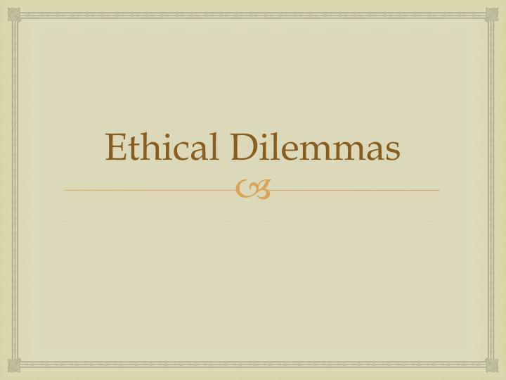 ethical dilemma in counseling case study A set of ethics case studies from physics research some of the ethical issues explored in the three case studies below relate to the less documented situations.
