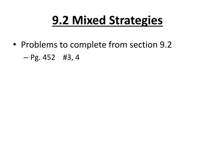 9.2 Mixed Strategies