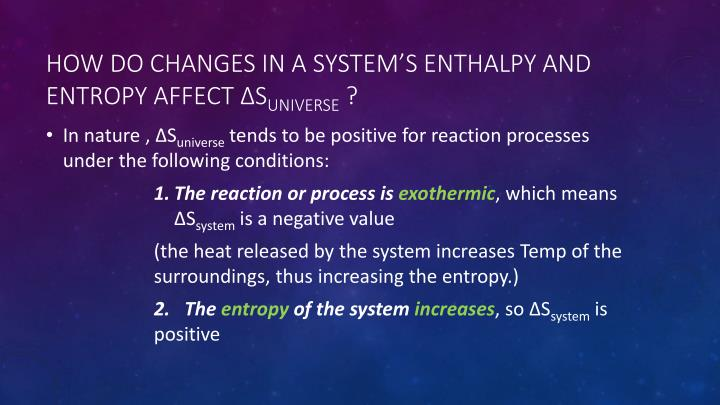 How do changes in a system s enthalpy and entropy affect s universe