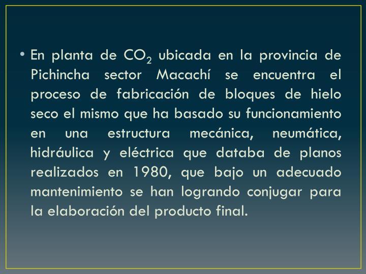 En planta de CO