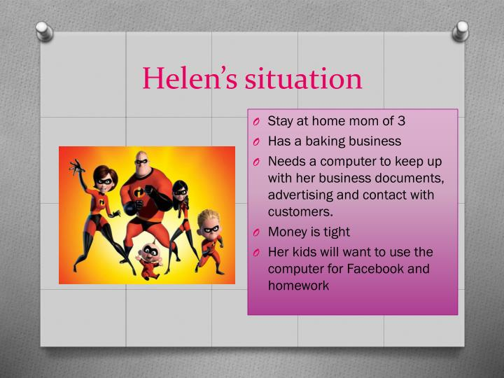 Helen's situation