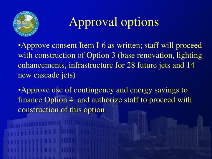 Approval options