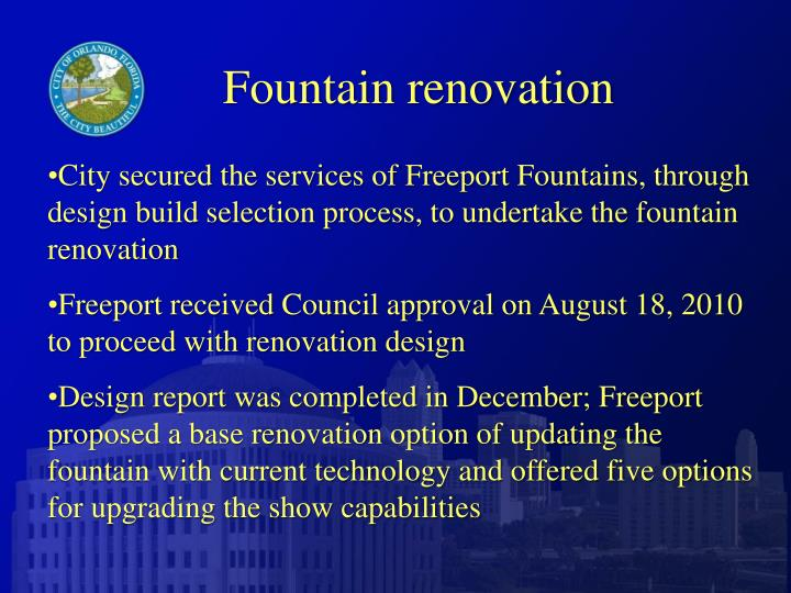 Fountain renovation