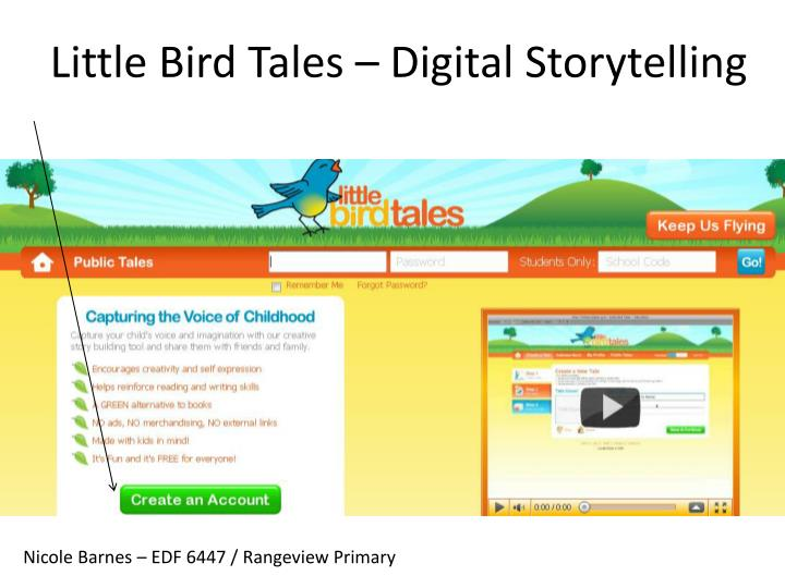 Little Bird Tales – Digital Storytelling